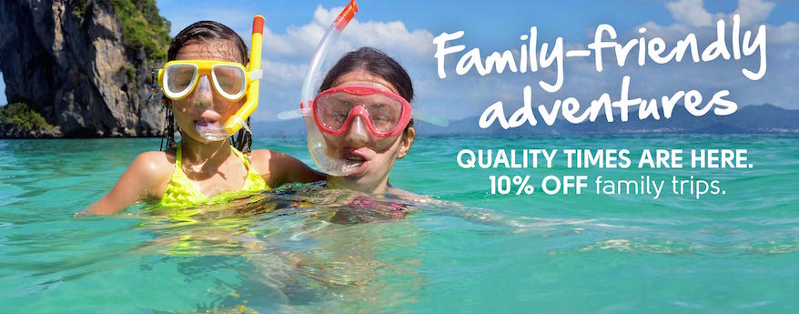 If you're already mulling over a few ideas for next year's family getaway, it pays to get in early. Book any family trip for travel between 1 December 2015 and 31 July 2016 and we'll take 10% OFF. Hurry, offer ends 31 July 2015.